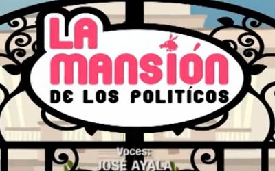 La mansión de los políticos