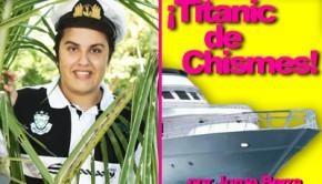 Titanic de Chismes
