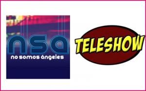 No Somos Ángeles y Tele Show