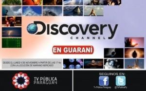 Discovery en Guarani Tv Pública