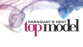 Unicanal emitirá Paraguay´s Next Top Model