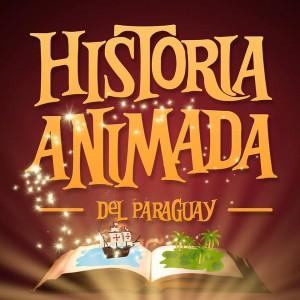 La Historia Animada del Paraguay va los lunes a las 17:30 por Paraguay TV HD.